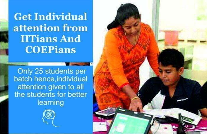 Get Individual attention from IITians & COEPians